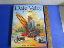 Surfing History Dale Velzy Is Hawk / Paul Holmes - Hardcover Book / Beautiful