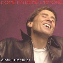 Come Fa Bene lAmore von Gianni Morandi | CD | Zustand gut