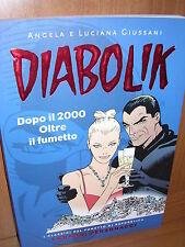 Giussani - DIABOLIK, Dopo il 2000 Oltre il fumetto 5 - Repubblica - 2006