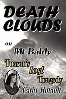 DEATH CLOUDS ON MT BALDY, Brand New, Free P&P in the UK