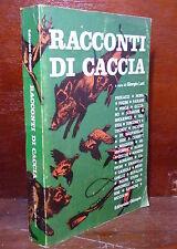 GIORGIO LUTI / ROBERTO LEMMI : RACCONTI DI CACCIA - 1969 EDITORIALE OLIMPIA