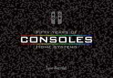 BOOK: History of Video Game Consoles - Nes Snes Atari Sega Nintendo Timeline VGH
