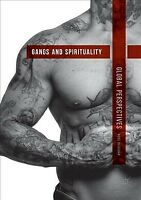 Gangs and Spirituality : Global Perspectives, Paperback by Deuchar, Ross, Bra...