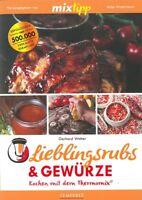 TM5 & TM31 Lieblings-Rubs, Kochen mit dem Thermomix Kochbuch/Handbuch/Rezepte