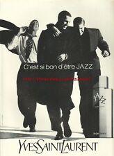 Yves Sait Laurent Jazz 1992 Magazine Advert #3720