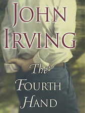 The Fourth Hand by John Irving (Hardback, 2001)