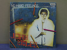 JOHN MILES- 45 GIRI- NO HARD FEELINGS- NICE MAN JACK