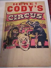 """VINTAGE INK/PAINT POSTER """"HERE ! CODY'S CIRCUS - 22"""" X 14"""""""