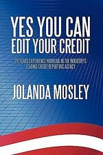 Yes You Can Edit Your Credit: 20 Years Experience Working in the Industry's Lead