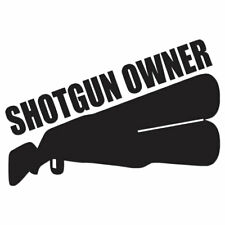 Shotgun Owner Hunting - Vinyl Decal Sticker - Multiple Color & Sizes - ebn612