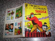 COLLANA RODEO I TRE BILL N.41 ORIGINALE MB/OTTIMO TIPO TEX ZAGOR MARK ARALDO DOG