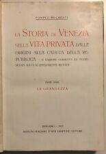 La Storia di Venezia nella vita privata dalle origini... P. Molteni 3 vol. 1910