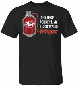 in-Case-Accident-My-Blood-Type-is-Dr-Pepper-T-Shirt-1