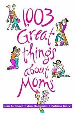 1003 Great Things About Moms-ExLibrary