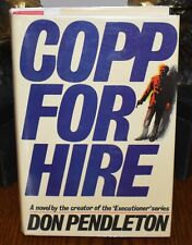 COPP FOR HIRE by Don Pendleton 1987 1st Edition DIF Pub HB/DJ