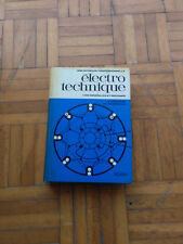 Electrotechnique - A. Daschler & M. Jeanrenaud - Editions SPES - 1969