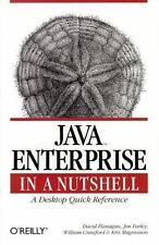 Java Enterprise in a Nutshell: A Desktop Quick Reference (In a Nutshell (O'Reill