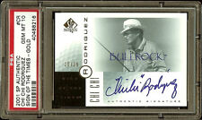 2001 SP SOTT SIGN OF THE TIMES GOLD #25/25 CHI CHI RODRIGUEZ AUTO PSA 10