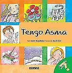 Tengo asma: I Have Asthma (Spanish Edition) (What Do You Know About? Books), Jen