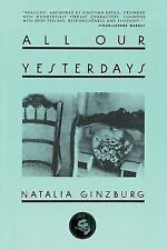 All Our Yesterdays: By Ginzburg, Natalia