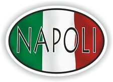 Napoli OVAL WITH ITALIAN FLAG STICKER ITALY ITALIA AUTO MOTO TRUCK LAPTOP