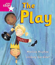 Rigby Star Guided Reception: Pink Level: The Play Pupil Book (single), Hughes, M
