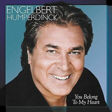 You Belong to My Heart [Varese Sarabande] by Engelbert Humperdinck (Vocal) NEW