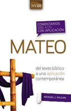 Comentario biblico con aplicacion NVI Mateo: Del texto biblico a una aplicacion