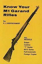 Know Your Gun: Know Your M-1 Garand Rifles by E. J. Hoffschmidt (1994, Paperback