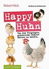 Happy Huhn • Das Buch zur YouTube-Serie von Robert Höck (2018, Taschenbuch)
