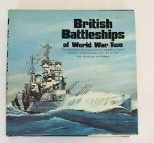 Naval Institute Press BRITISH BATTLESHIPS of WORLD WAR TWO 1978 Raven & Roberts