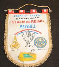 GRAND FANION OLYMPIQUE MARSEILLE OM STADE REIMS 1/2 FINALE COUPE DE FRANCE 1987