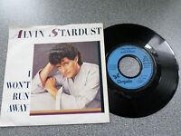 """ALVIN STARDUST - I WON'T RUN AWAY - 7"""" VINYL SINGLE - P/S"""