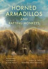 Horned Armadillos and Rafting Monkeys: The Fascinating Fossil Mammals of South