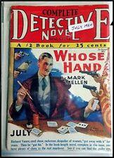 "Pulp Magazine: COMPLETE DETECTIVE NOVEL July 1930. Mark Mellon ""Whose Hand?"""