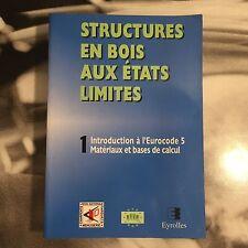 STRUCTURES EN BOIS AUX ÉTATS LIMITES 1 INTRO A L'EUROCODE 5 - MATERIAUX ET BASES