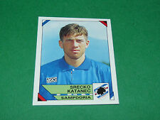 301 SRECKO KATANEC SAMPDORIA PANINI FOOTBALL CALCIATORI 1993-1994 CALCIO ITALIA