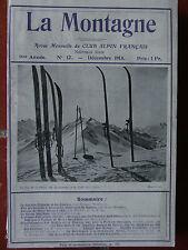 La Montagne n°12 (déc 1913) Col des Cristaux - Autour du Mont Blanc - Roc Noir