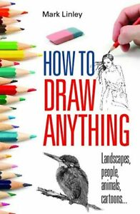 How To Draw Anything Book Description Anyone Can Learn To Draw And How UK SELLER