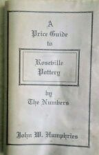 1995 Price Guide to Roseville Pottery by The Numbers, John W. Humphries