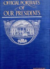 The White House Gallery of Official Portraits of the Presidents - 1912