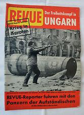 REVUE 1956 Nr. 45: Der Freiheitskampf in Ungarn / Krieg in Ägypten