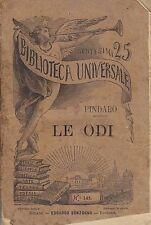 LE ODI di Pindaro 1885 Sonzogno biblioteca universale