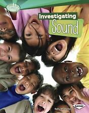 Searchlight Books How Does Energy Work: Investigating Sound by Sally M....