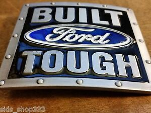 SQ1 ♈ Built  FORD Tough Belt Buckle ♈ Pewter,blue black color Great gift.Classic