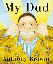 My Dad, Browne, Anthony, New, Board book