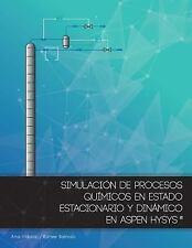 Simulacion de Procesos Quimicos en Estado Estacionario y Dinamico en Aspen...