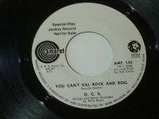 O.C.S. You Can't Kill Rock and Roll / Good Time Music 45 WLP Amaret 1972 NM