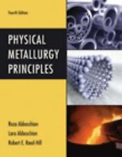 Physical Metallurgy Principles 4/E Int'L Edition