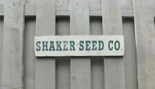 "PRIMITIVE SIGN - ""SHAKER SEED CO."""